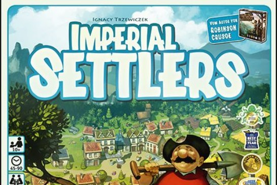 Imperial Settlers – News (Update zur Übersetzung der Erweiterungen), Rezension, Video (Atlanter Rezension)