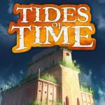 Tides of Time – Test