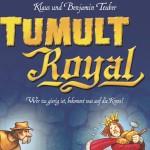 Tumult Royal – Rezension
