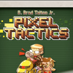 Pixel Tactics – Rezension