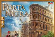 Porta Nigra – Rezension, Video (How2Play)