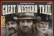 Angespielt: Great Western Trail