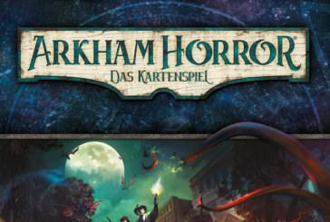 Angespielt / Durchgespielt: Arkham Horror – Das Kartenspiel
