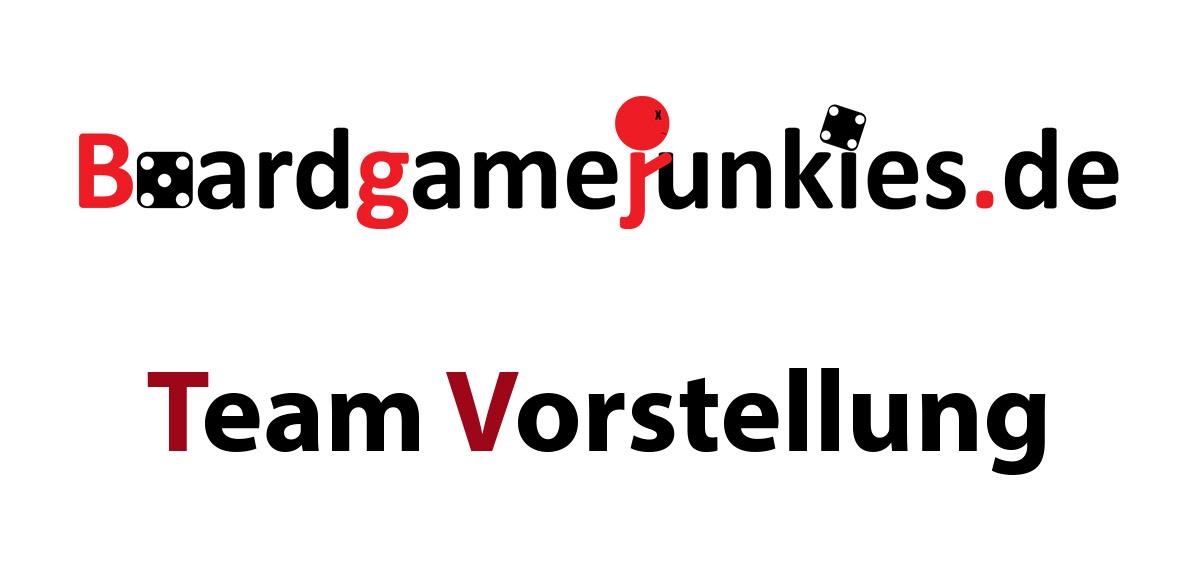 Boardgamejunkies Team Vorstellung