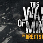 This War of Mine. Foto: asmodee deutschland