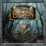 Too Many Bones. Quelle: Chip Theory Games