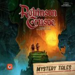 Robinson Crusoe: Mystery Tales Cover - Portal Games