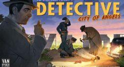 Detective: City of Angels Cover - Van Ryder Games